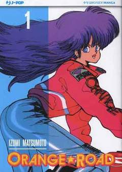 Copertina ORANGE ROAD (m10) n.1 - ORANGE ROAD, JPOP