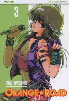 Copertina ORANGE ROAD (m10) n.3 - ORANGE ROAD, JPOP