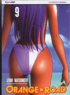 Copertina ORANGE ROAD (m10) n.9 - ORANGE ROAD, JPOP