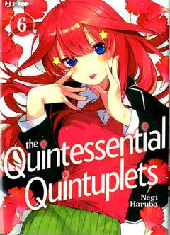 Copertina QUINTESSENTIAL QUINTUPLETS n.6 - THE QUINTESSENTIAL QUINTUPLETS, JPOP