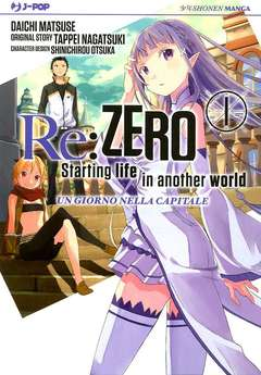 Copertina RE:ZERO Light Novel n.1 - STARTING LIFE IN ANOTHER WORLD, JPOP
