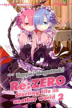 Copertina RE:ZERO Light Novel n.2 - STARTING LIFE IN ANOTHER WORLD, JPOP