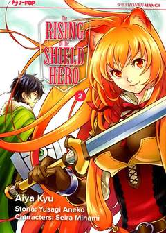Copertina RISING OF THE SHIELD HERO n.2 - THE RISING OF THE SHIELD HERO, JPOP