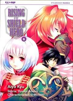 Copertina RISING OF THE SHIELD HERO n.6 - THE RISING OF THE SHIELD HERO, JPOP