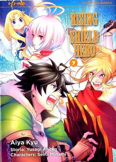 Copertina RISING OF THE SHIELD HERO n.7 - THE RISING OF THE SHIELD HERO, JPOP