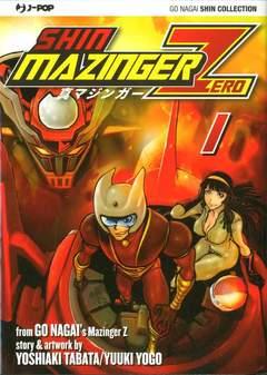 Copertina SHIN MAZINGER ZERO (m9) n.1 - SHIN MAZINGER ZERO 1, JPOP