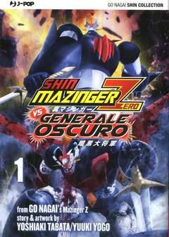 Copertina SHIN MAZINGER ZERO VS IL GENERALE OSCURO n.1 - SHIN MAZINGER ZERO VS IL GENERALE OSCURO 1, JPOP