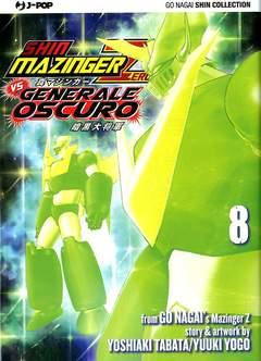 Copertina SHIN MAZINGER ZERO VS IL... n.8 - SHIN MAZINGER ZERO VS IL GENERALE OSCURO (m8), JPOP