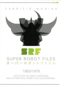 Copertina SUPER ROBOT FILES n.1 - SUPER ROBOT FILES, JPOP