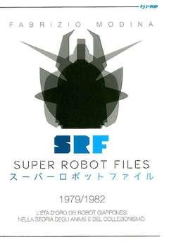 Copertina SUPER ROBOT FILES n.2 - SUPER ROBOT FILES - 1979/1982, JPOP