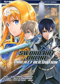 Copertina SWORD ART ONLINE ALICIZATION n.4 - SWORD ART ONLINE PROJECT ALICIZATION 4, JPOP