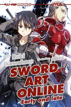 Copertina SWORD ART ONLINE NOVEL n.8 - EARLY AND LATE, JPOP