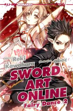 Copertina SWORD ART ONLINE NOVEL n.4 - FAIRY DANCE 2, JPOP
