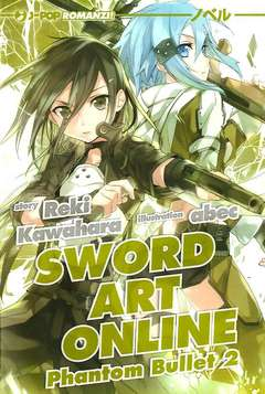 Copertina SWORD ART ONLINE NOVEL n.6 - PHANTOM BULLET 2, JPOP