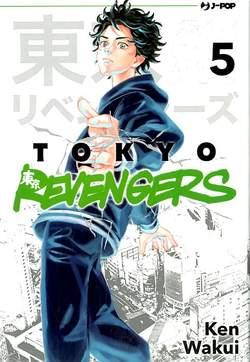 Copertina TOKYO REVENGERS n.5 - TOKYO REVENGERS, JPOP