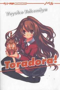 Copertina TORADORA! Il romanzo n.1 - TORADORA! - Il romanzo, JPOP