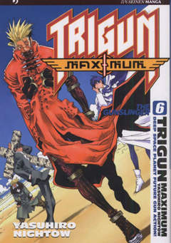 Copertina TRIGUN MAXIMUM n.6 - TRIGUN MAXIMUM, JPOP