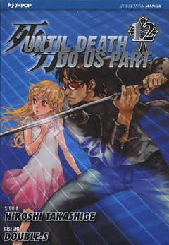 Copertina UNTIL DEATH DO US APART (m26) n.12 - UNTIL DEATH DO US APART, JPOP