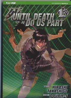 Copertina UNTIL DEATH DO US APART (m26) n.13 - UNTIL DEATH DO US APART, JPOP