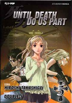 Copertina UNTIL DEATH DO US APART (m26) n.5 - UNTIL DEATH DO US APART, JPOP