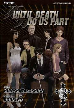 Copertina UNTIL DEATH DO US APART (m26) n.8 - UNTIL DEATH DO US APART, JPOP