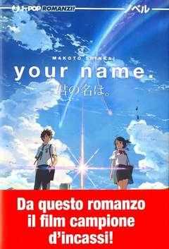 Copertina YOUR NAME. Romanzo n. - YOUR NAME., JPOP