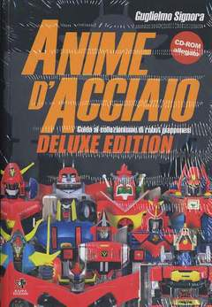 Copertina ANIME D'ACCIAIO Deluxe n.0 - GUIDA AL COLLEZIONISMO DI ROBOT GIAPPONESI+CD-ROM, KAPPA EDIZIONI