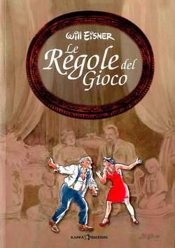 Copertina Collezione Will Eisner n. - LE REGOLE DEL GIOCO, KAPPA EDIZIONI