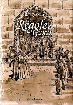 Copertina Collezione Will Eisner n. - LE REGOLE DEL GIOCO - DELUXE, KAPPA EDIZIONI