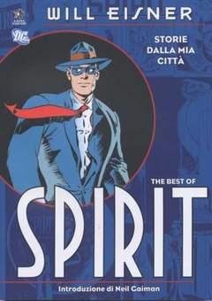 Copertina Collezione Will Eisner n. - SPIRIT - STORIE DALLA MIA CITTA' - THE BEST OF, KAPPA EDIZIONI