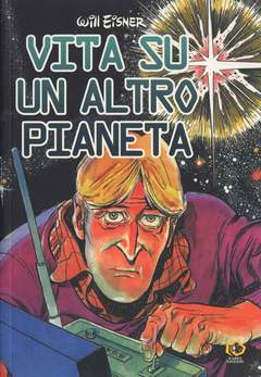 Copertina Collezione Will Eisner n. - VITA SU UN ALTRO PIANETA, KAPPA EDIZIONI