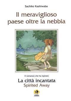 Copertina Mangazine n. - IL MERAVIGLIOSO PAESE OLTRE LA NEBBIA, KAPPA EDIZIONI
