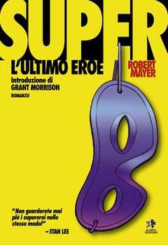 Copertina Mangazine n. - SUPER L'ULTIMO EROE, KAPPA EDIZIONI
