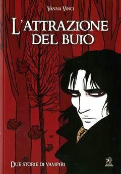 Copertina Mondo Naif Graphic Novel n. - L'ATTRAZIONE DEL BUIO, KAPPA EDIZIONI
