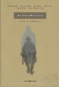 Copertina Mondo Naif Graphic Novel n. - AUTOBIOGRAFICO - VITE A FUMETTI, KAPPA EDIZIONI