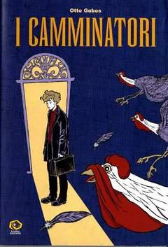 Copertina Mondo Naif Graphic Novel n. - I CAMMINATORI, KAPPA EDIZIONI