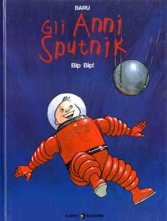 Copertina Mondo Naif Graphic Novel n.3 - GLI ANNI SPUTNIK - BIP BIP!, KAPPA EDIZIONI