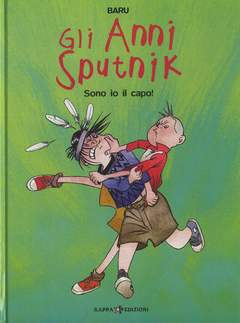 Copertina Mondo Naif Graphic Novel n.2 - GLI ANNI SPUTNIK - SONO IO IL CAPO!, KAPPA EDIZIONI