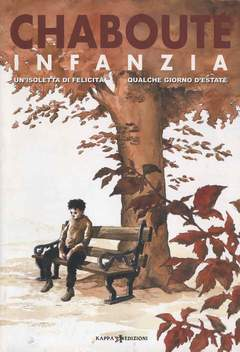 Copertina Mondo Naif Graphic Novel n. - INFANZIA, KAPPA EDIZIONI