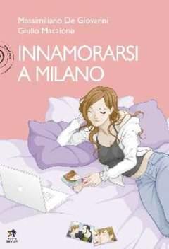 Copertina Mondo Naif Graphic Novel n. - INNAMORARSI A MILANO, KAPPA EDIZIONI