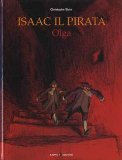 Copertina Mondo Naif Graphic Novel n.3 - ISAAC IL PIRATA - OLGA, KAPPA EDIZIONI