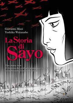 Copertina Mondo Naif Graphic Novel n. - LA STORIA DI SAYO, KAPPA EDIZIONI