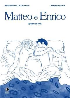 Copertina Mondo Naif Graphic Novel n. - MATTEO E ENRICO, KAPPA EDIZIONI