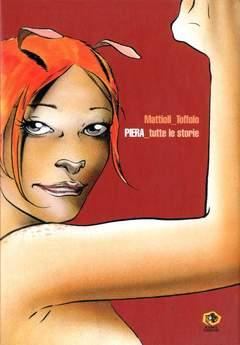 Copertina Mondo Naif Graphic Novel n. - PIERA DEGLI SPIRITI TUTTE LE STORIE, KAPPA EDIZIONI