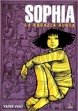 Copertina Mondo Naif Graphic Novel n. - SOPHIA LA RAGAZZA AUREA, KAPPA EDIZIONI