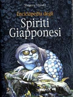 Copertina Svaghi n. - ENCICLOPEDIA DEGLI SPIRITI GIAPPONESI, KAPPA EDIZIONI