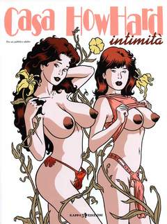 Copertina VM 18 Fumetto n. - CASA HOWHARD - INTIMITA', KAPPA EDIZIONI