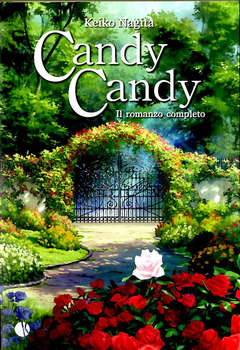 Copertina CANDY CANDY ROMANZO COMPLETO n. - CANDY CANDY IL ROMANZO COMPLETO, KAPPALAB