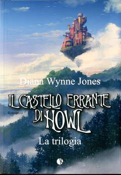 Copertina CASTELLO ERRANTE...Tril. Rist. n. - IL CASTELLO ERRANTE DI HOWL - La Trilogia Ristampa, KAPPALAB