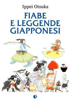 Copertina FIABE E LEGGENDE GIAPPONESI n. - FIABE E LEGGENDE GIAPPONESI, KAPPALAB